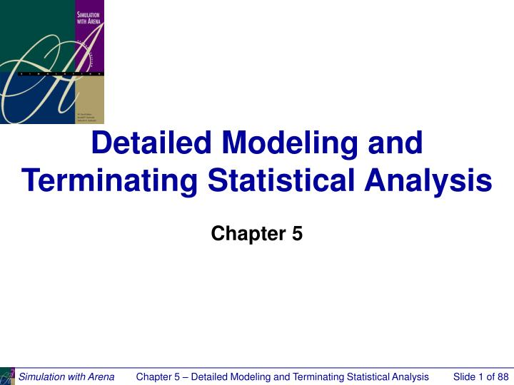 detailed modeling and terminating statistical analysis n.