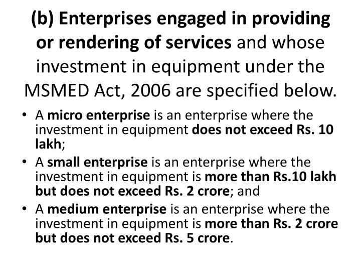 (b) Enterprises engaged in providing or rendering of services