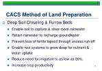 cacs method of land preparation
