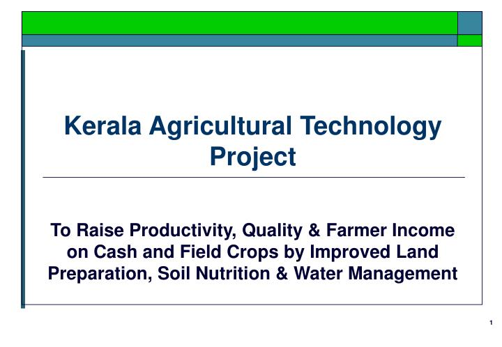 kerala agricultural technology project n.