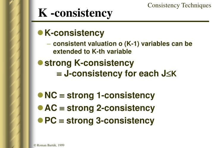 K -consistency