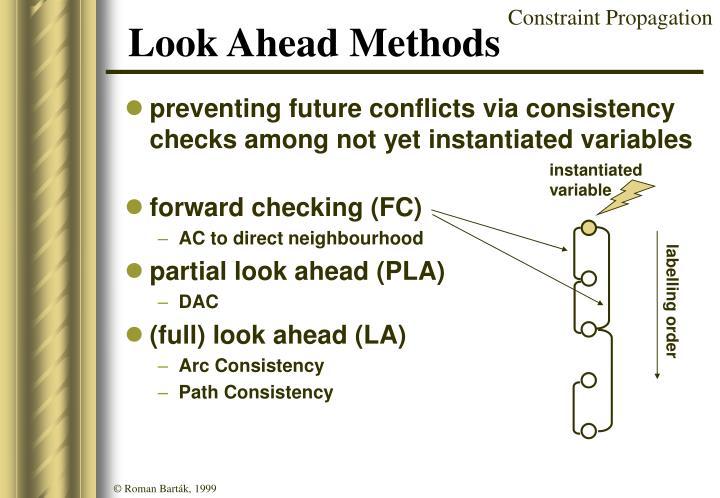 Look Ahead Methods