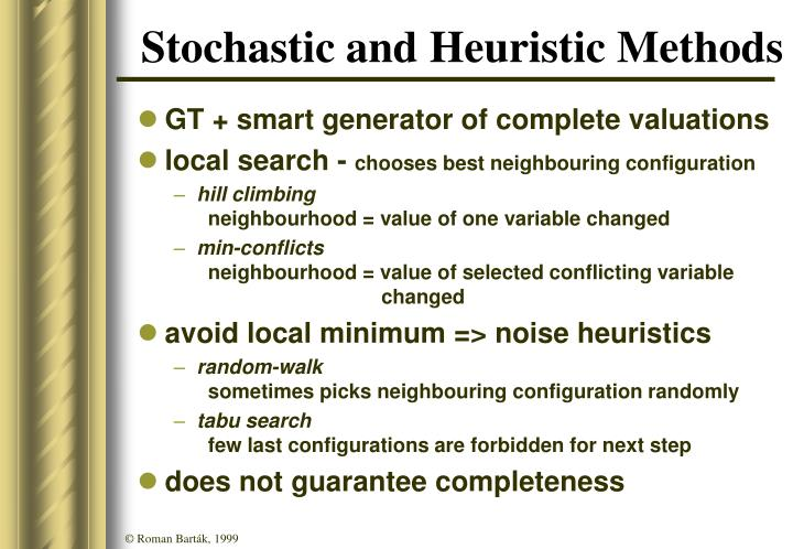 Stochastic and Heuristic Methods
