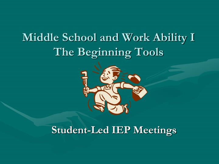 Middle School and Work Ability I