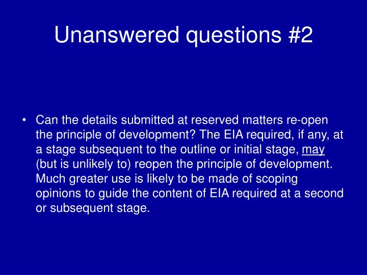 Unanswered questions #2