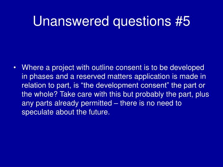 Unanswered questions #5