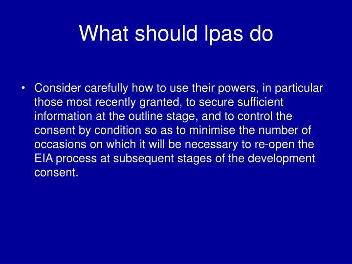 What should lpas do