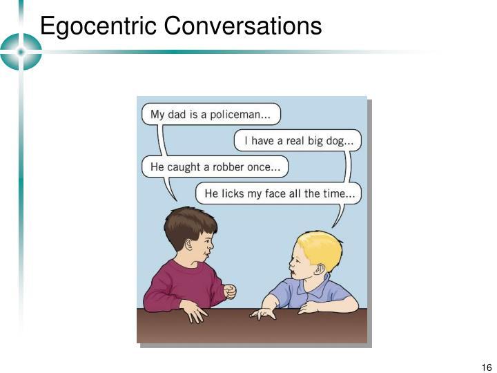 Egocentric Conversations