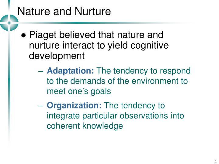 Nature and Nurture