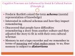 cognitive processes are influenced by social cultural factors principle 3