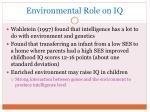 environmental role on iq