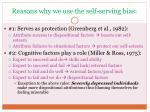 reasons why we use the self serving bias