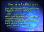 key items for discussion