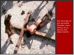 for the sake of his sorrowful passion have mercy on us and on the whole world31