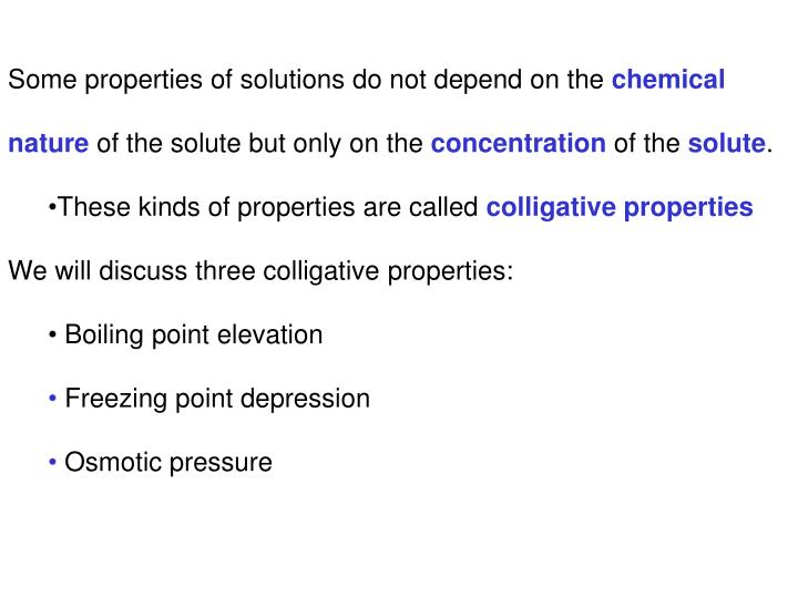 Some properties of solutions do not depend on the