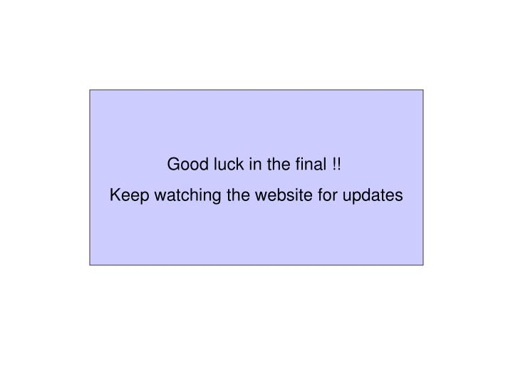 Good luck in the final !!