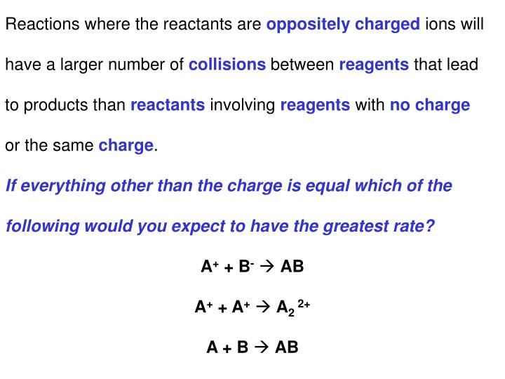 Reactions where the reactants are