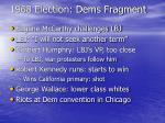 1968 election dems fragment