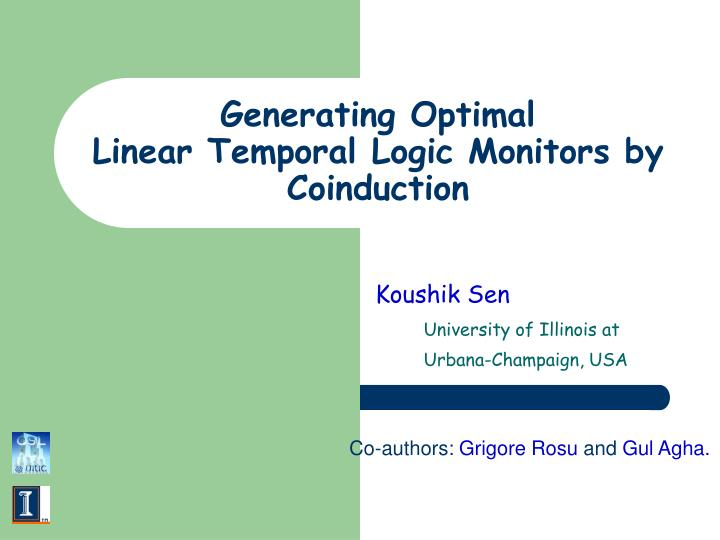 generating optimal linear temporal logic monitors by coinduction n.