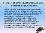 impact of other educational legislation on homeless students cont