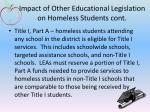 impact of other educational legislation on homeless students cont1