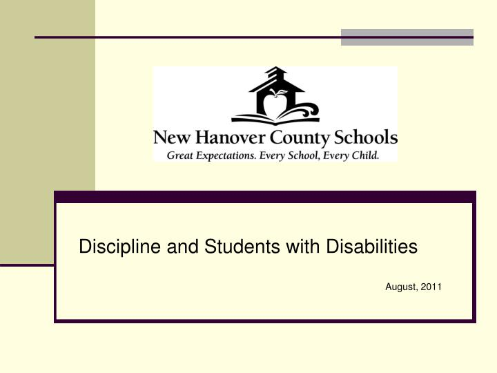 discipline and students with disabilities august 2011 n.
