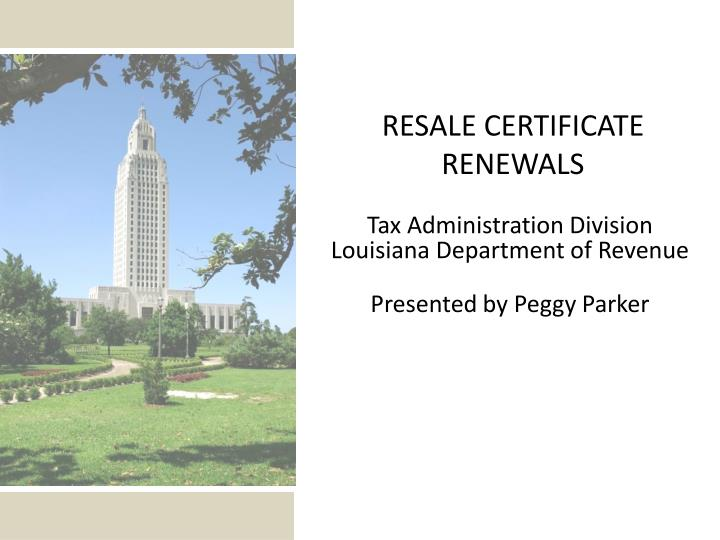 tax administration division louisiana department of revenue presented by peggy parker n.