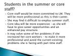students in the summer or core staff1