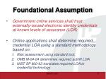 foundational assumption