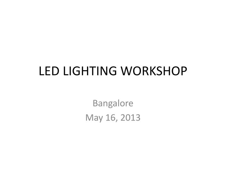 led lighting workshop n.