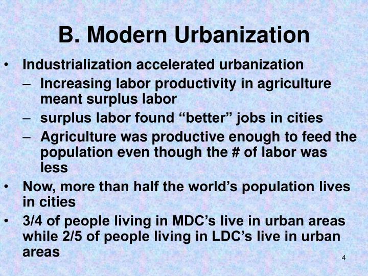 B. Modern Urbanization