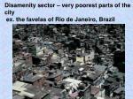 disamenity sector very poorest parts of the city ex the favelas of rio de janeiro brazil