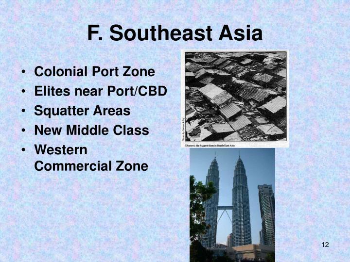 F. Southeast Asia