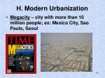 h modern urbanization