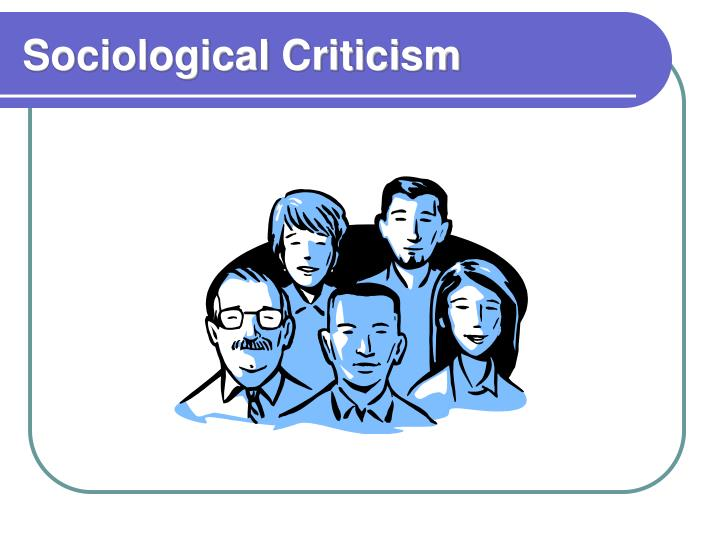 Sociological Criticism