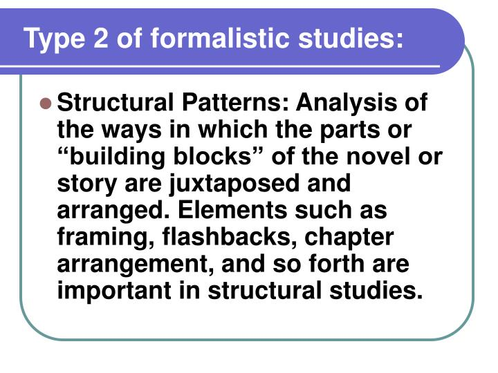 Type 2 of formalistic studies: