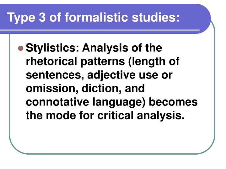 Type 3 of formalistic studies: