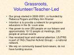 grassroots volunteer teacher led