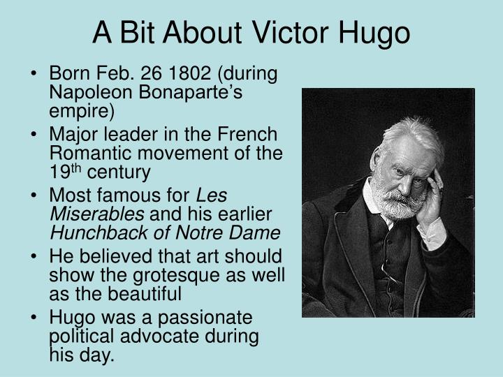 A Bit About Victor Hugo