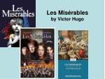 les mis rables by victor hugo