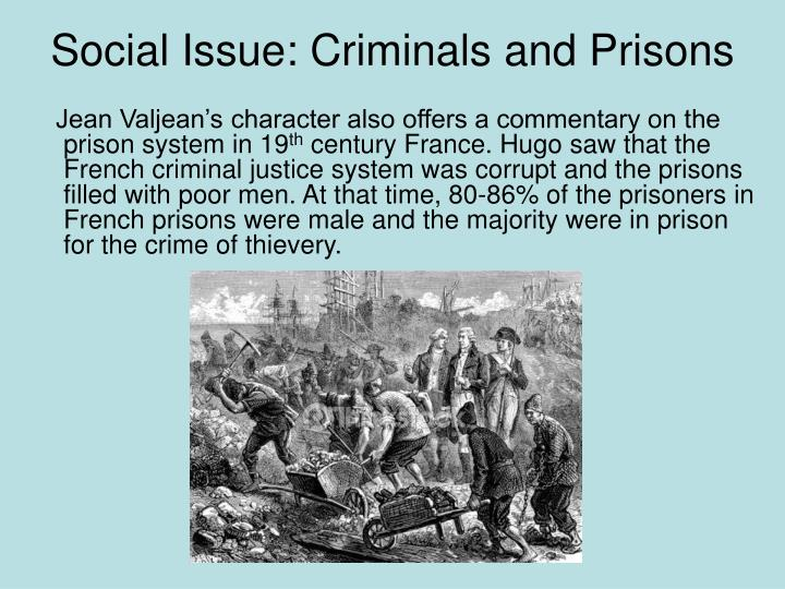 Social Issue: Criminals and Prisons