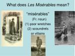 what does les mis rables mean