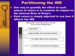 partitioning the irr