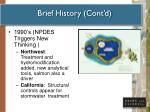 brief history cont d