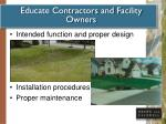 educate contractors and facility owners
