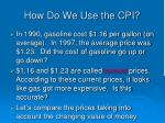 how do we use the cpi