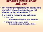 reorder setup point analysis