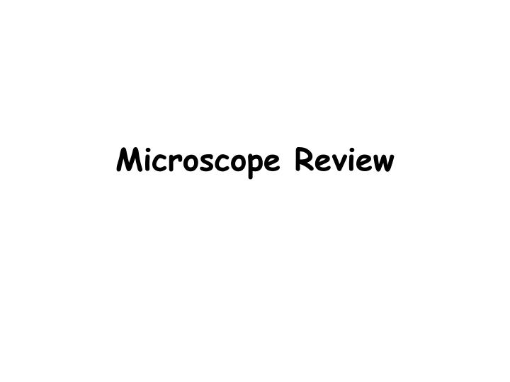 microscope review n.