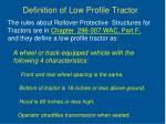 definition of low profile tractor