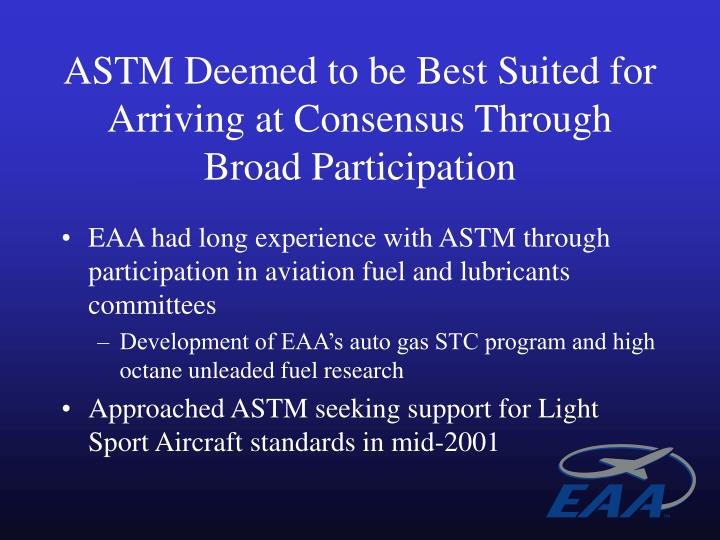ASTM Deemed to be Best Suited for Arriving at Consensus Through Broad Participation